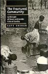 The Fractured Community: Landscapes of Power and Gender in Rural Zambia