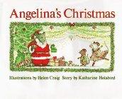 Angelina's Christmas by Katharine Holabird