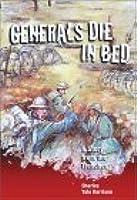 generals die in bed by charles yale harrison generals die in bed