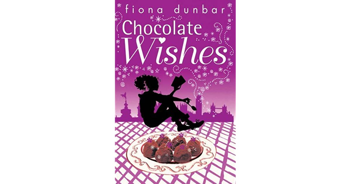 Chocolate wishes by fiona dunbar fandeluxe Gallery