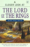 "A Closer Look At ""The Lord Of The Rings"""