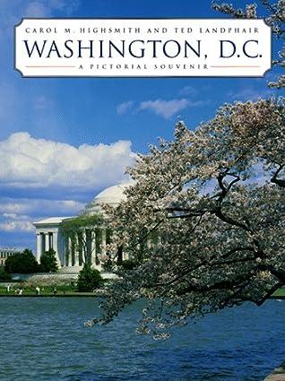 Washington, D.C.: A Pictorial Souvenir