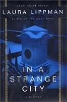 In a Strange City (Tess Monaghan, #6)