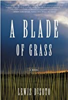A Blade of Grass: A Novel