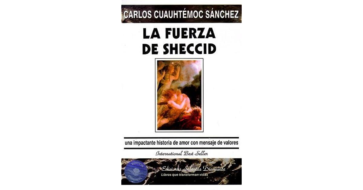 La Fuerza De Sheccid By Carlos Cuauhtémoc Sánchez