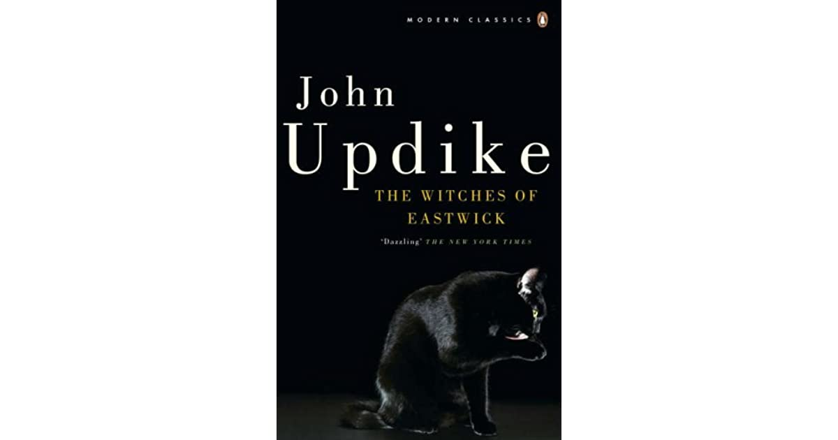 Witches Of Eastwick Quotes: The Witches Of Eastwick By John Updike