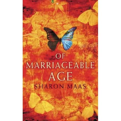 a literary analysis of marriageable age by sharon maas