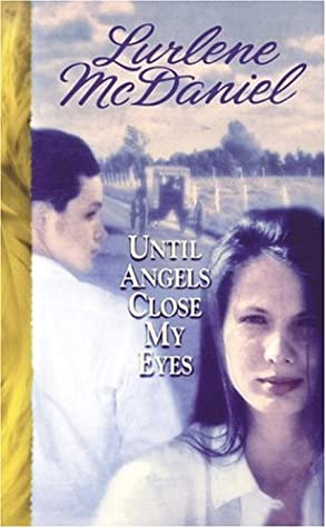 Until Angels Close My Eyes (Angels, #3)