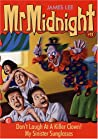 Don't Laugh At A Killer Clown! / My Sinister Sunglasses (Mr Midnight #11)
