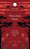 The Cobra's Heart (Penguin Great Journeys)