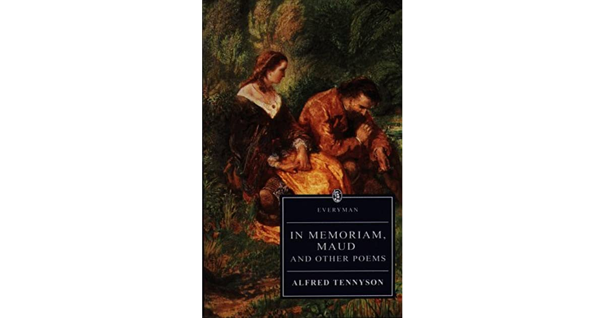 In Memoriam Maud And Other Poems By Alfred Tennyson
