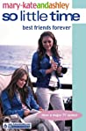 Best Friends Forever (So Little Time, #12)