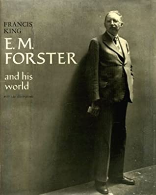 E M Forster And His World By Francis King