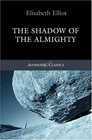 The Shadow Of The Almighty (Authentic Classics)