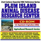 21st Century Complete Guide To The Plum Island Animal Disease Research Center, U.S. Department Of Agriculture (Usda), Agricultural Research Service (Essential ... Destruction Wmd, First Responder Cd Rom)
