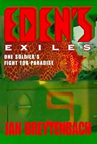 Eden's Exiles: One Soldier's Fight For Paradise