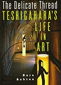 The Delicate Thread: Teshigahara's Life in Art