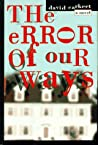 The Error of Our Ways