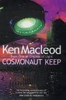 Cosmonaut Keep by Ken MacLeod (Olson) - nesfa.org