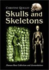 Skulls and Skeletons: Human Bone Collections and Accumulations