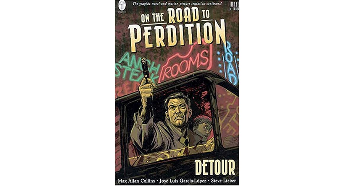 Road To Perdition Quotes: Detour (On The Road To Perdition, #3) By Max Allan Collins