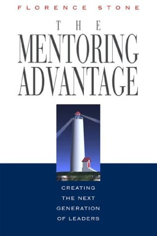 The-Mentoring-Advantage-Creating-the-Next-Generation-of-Leaders