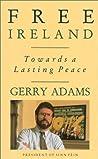 Free Ireland: Towards A Lasting Peace