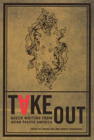 Take Out: Queer Writing From Asian Pacific America (Asian American Writers Workshop)