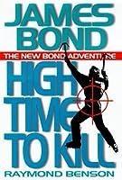 High Time to Kill (James Bond, #3)