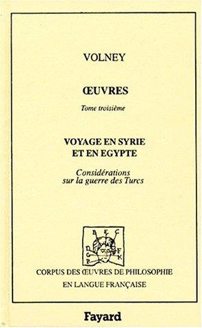 Voyage en Syrie et en Egypte & Considérations sur la guerre des Turcs