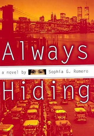 Always Hiding: A Novel
