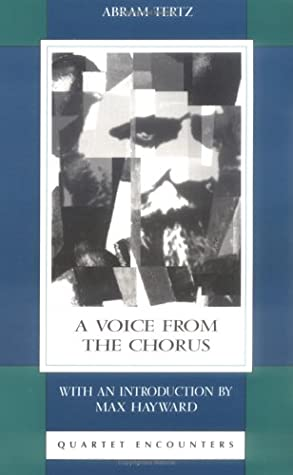 A Voice from the Chorus by Andrei Sinyavsky