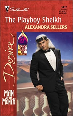 !!> KINDLE ➜ The Playboy Sheikh ❤ Author Alexandra Sellers – Sunkgirls.info