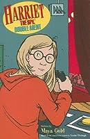 Harriet the Spy, Double Agent (Harriet the Spy Adventures)