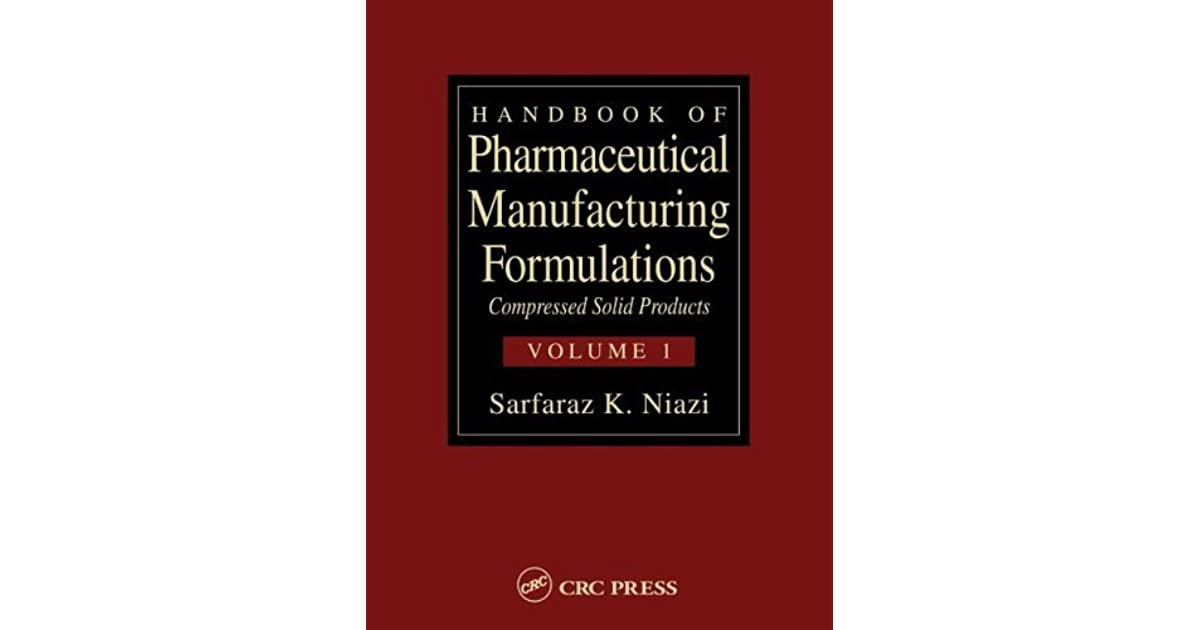 Pharmaceutical Manufacturing Formulations Book
