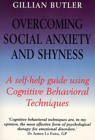 Overcoming-Social-Anxiety-and-Shyness-Self-help-Course-Pt-2