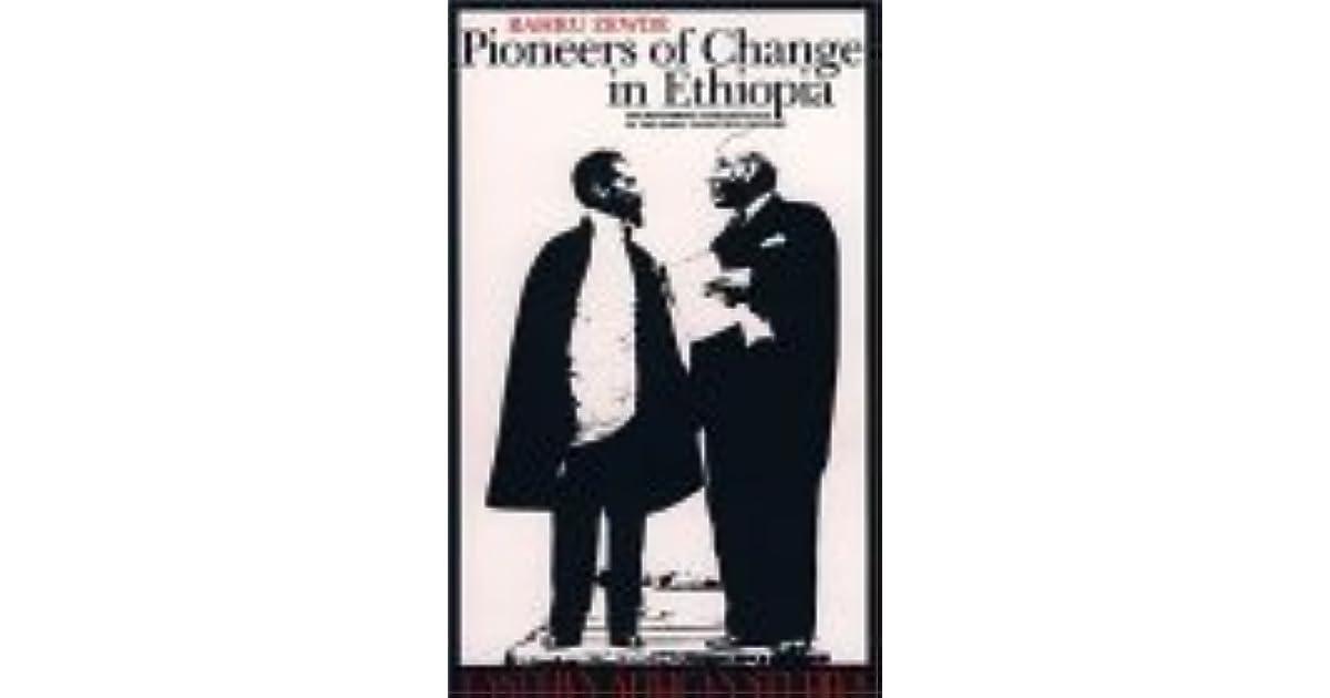 Pioneers Of Change In Ethiopia: The Reformist Intellectuals