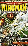 Thunder In the East (Wingman, #4)