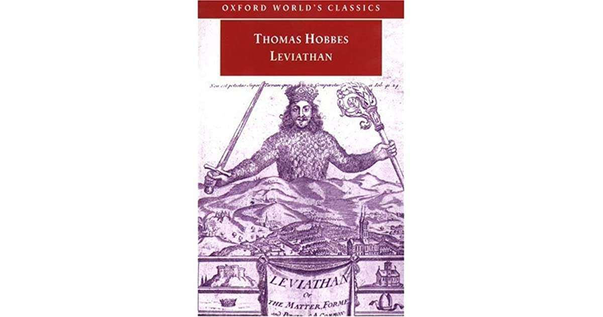 "the classical dilemma of governance and the leviathan by thomas hobbes Thus ""the leviathan"" (sovereign power) entered the english lexicon, and hobbes's vision of man as not naturally a social being, animated by a respect for community, but a."