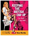 Keeping the British End Up: Four Decades of Saucy Cinema