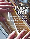 The Paper Trail: Systems And Forms For A Well Run Remodeling Company