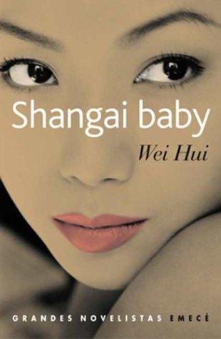 Shangai Baby by Zhou Weihui