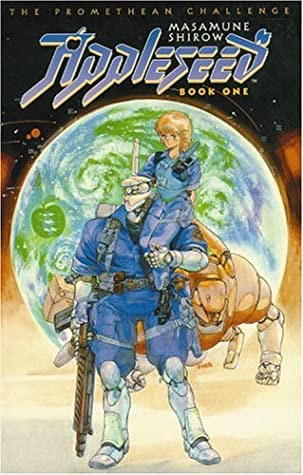 Appleseed Vol 1 The Promethean Challenge By Masamune Shirow