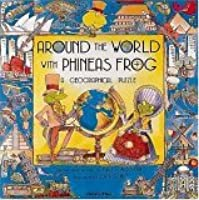 Around the World with Phineas Frog