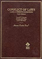 Conflict Of Laws: Cases, Comments, Questions