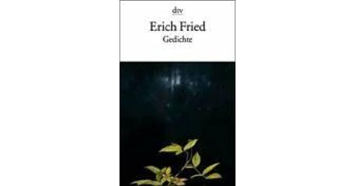 Gedichte By Erich Fried 4 Star Ratings