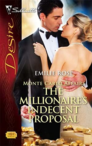 The Millionaire's Indecent Proposal (Monte Carlo Affairs, #1)