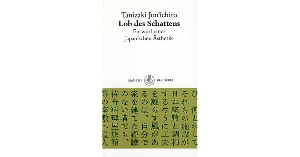 lob des schattens entwurf einer japanischen sthetik by jun 39 ichir tanizaki. Black Bedroom Furniture Sets. Home Design Ideas
