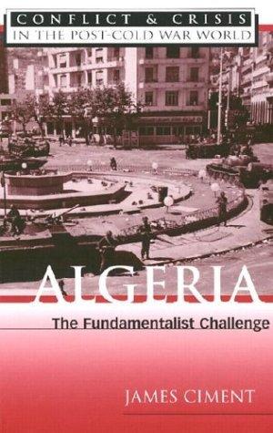 Algeria: The Fundamentalist Challenge