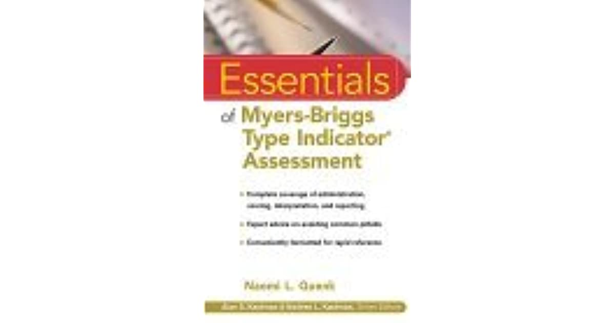 Essentials Of Myers Briggs Type Indicator Assessment By Naomi L Quenk